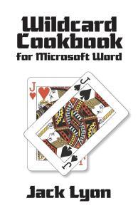 """Wildcard Cookbook"" by Jack Lyon"
